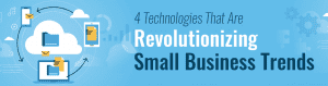 Revolutionizing Small Business
